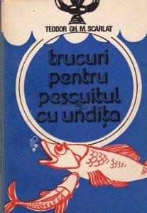 Trucuri pentru pescuitul cu undita