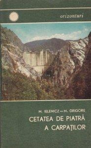 Cetatea de piatra a Carpatilor
