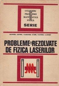 Probleme rezolvate de fizica laserilor