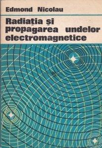 Radiatia si propagarea undelor electromagnetice