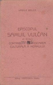 Episcopul Samuil Vulcan al Orazii
