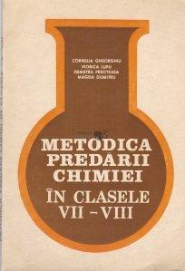 Metodica predarii chimiei in clasele VII-VIII