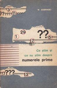 Ce stim si ce nu stim despre numerele prime