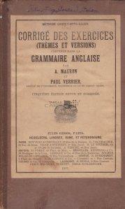 Corrige des exercices (themes et versions) contenus dans la grammaire anglaise