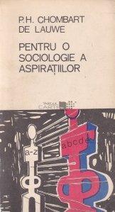 Pentru o sociologie a aspiratiilor