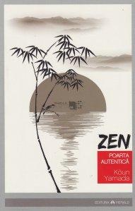 Zen : Poarta autentica