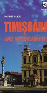 Timisoara and whereabouts
