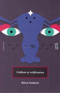 Caliban si vrajitoarea
