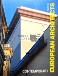 Contemporary European Architects / Arhitecti europeni contemporani