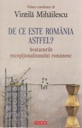 De ce este Romania astfel?