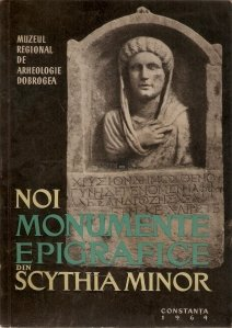 Noi monumente epigrafice din Scythia Minor