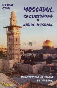 Mossadul, securitatea si codurile masonice