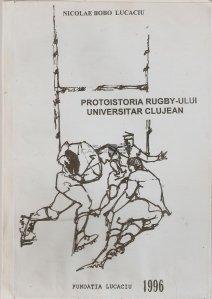 Protoistoria rugby-ului universitar clujean