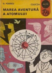 Marea aventura a atomului