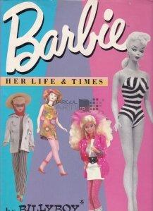 Barbie / Viata si timpurile lui Barbie