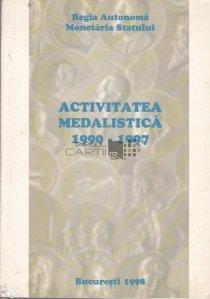Activitatea Medalistica 1990-1997