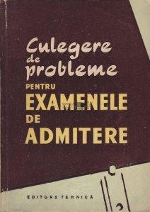 Culegere de probleme pentru examenele de admitere