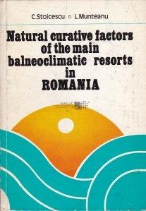 Natural curatice factors of the main balneoclimateric resorts in Romania