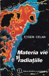 Materia vie si radiatiile