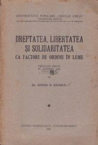 Dreptatea, libertatea si solidaritatea ca factori de ordine in lume