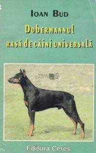 Dobermannul, rasa de caini universala