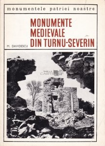 Monumente medievale din Turnu-Severin