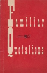 Familiar Quotations / Citate celebre