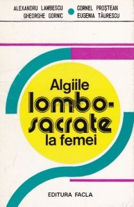 Algiile lombo-sacrate la femei