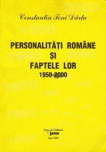 Personalitati romane si faptele lor (1950-2000)