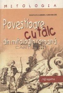 Povestioare cu talc din mitologia romana