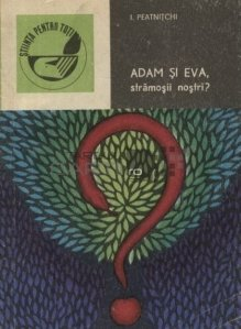 Adam si Eva, stramosii nostri?