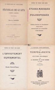 Stanislas De Guaita (1861-1898). Etudes magiques et philosophiques. L'envoutement experimental. Les temperaments et la culture psychique d'apres la doctrine de Jacob Boehme / Ocultismul. Misticul iudeo-crestin