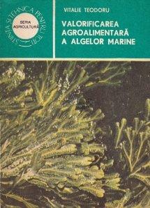 Valorificarea agroalimentara a algelor marine