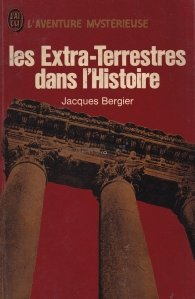 Les extra-terrestres dans l'histoire / Extraterestrii in istorie