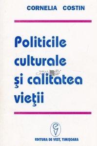 Politicile culturale si calitatea vietii