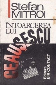 Intoarcerea lui Ceausescu