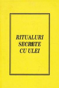 Ritualuri secrete cu ulei