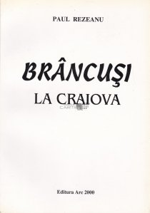 Brancusi la Craiova