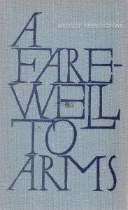 A farewell to arms / Adio, arme