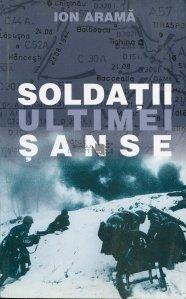Soldatii ultimei sanse
