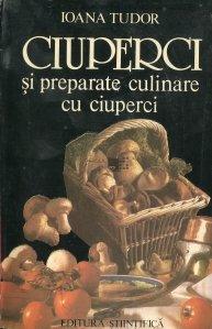 Ciuperci si preparate culinare cu ciuperci