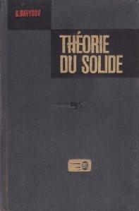 Theorie du solide / Teoria solidului