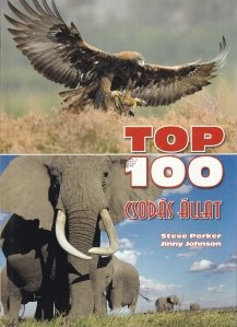 Top 100 csodas allat / Top 100 animale
