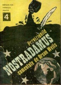 Previziunile lui Nostradamus comentate de Orson Wells