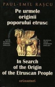 Pe urmele originii poporului etrusc