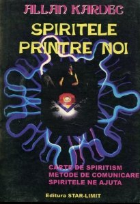 Spiritele printre noi