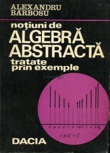 Notiuni de algebra abstracta