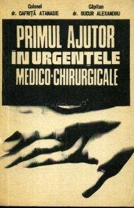 Primul ajutor in urgentele medico-chirurgicale