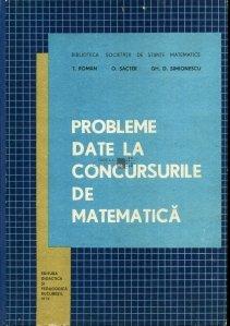 Probleme date la concursurile de matematica