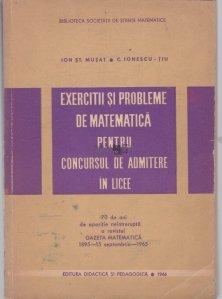 Exercitii si probleme de matematica pentru concursul de admitere in licee